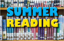 Summer Reading Books and Assignments 2017